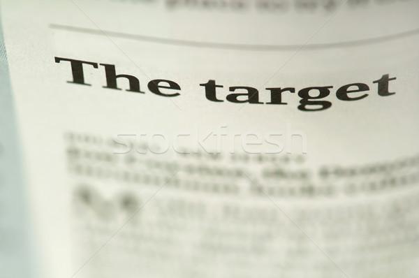 Word The target  Stock photo © deyangeorgiev