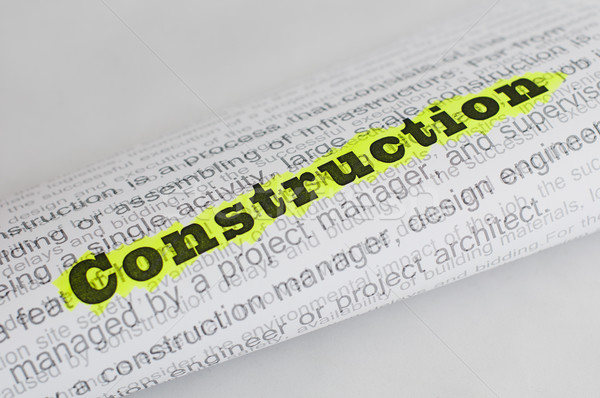 Construction conception text Stock photo © deyangeorgiev