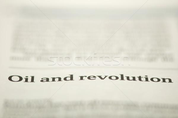 Olio rivoluzione testo giornale tecnologia segno Foto d'archivio © deyangeorgiev