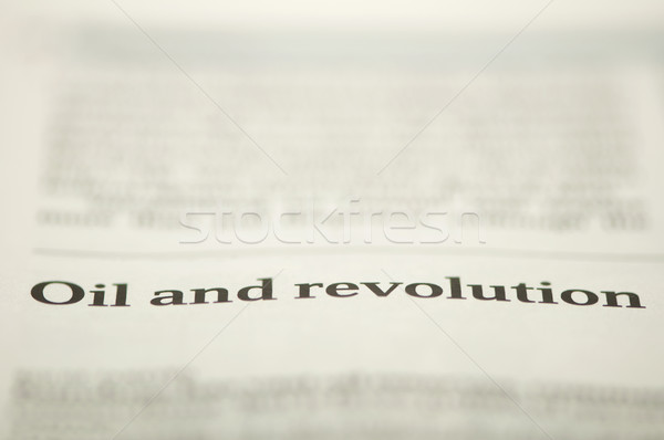 Olie revolutie tekst krant technologie teken Stockfoto © deyangeorgiev