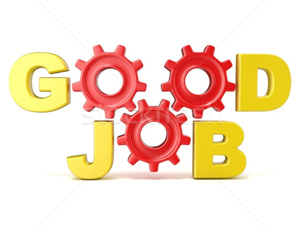 The words GOOD JOB in 3D letters and gear wheels Stock photo © djmilic