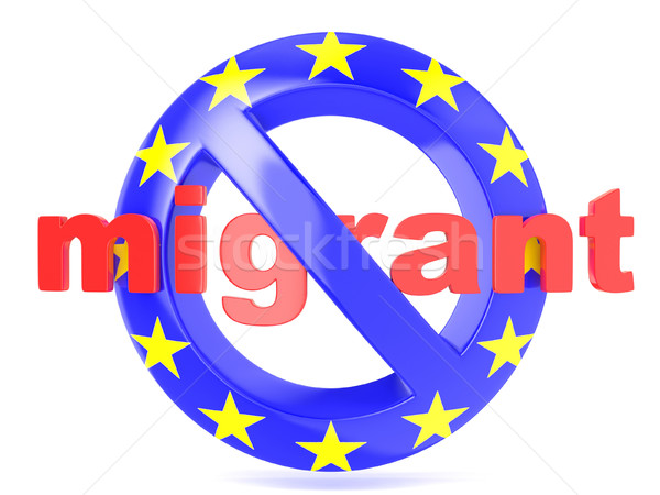 Forbidden sign with EU flag an migrant. Migrant crisis concept.  Stock photo © djmilic