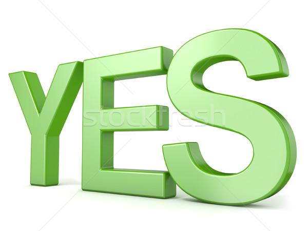 Zielone słowo tak 3D 3d ilustracja Zdjęcia stock © djmilic