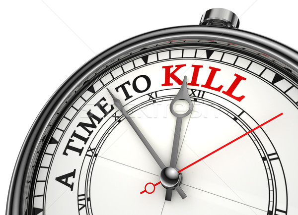 a time to kill red black words on concept clock Stock photo © donskarpo