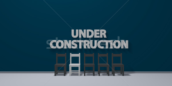 under construction - letters on wound behind row of chairs - 3d rendering Stock photo © drizzd
