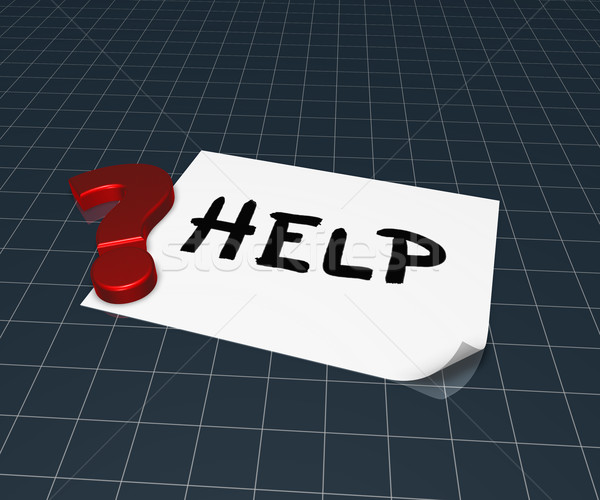 the word help on paper sheet and question mark - 3d rendering Stock photo © drizzd