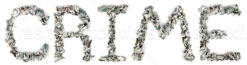 Bűnözés 100 számlák szó ki izolált Stock fotó © eldadcarin