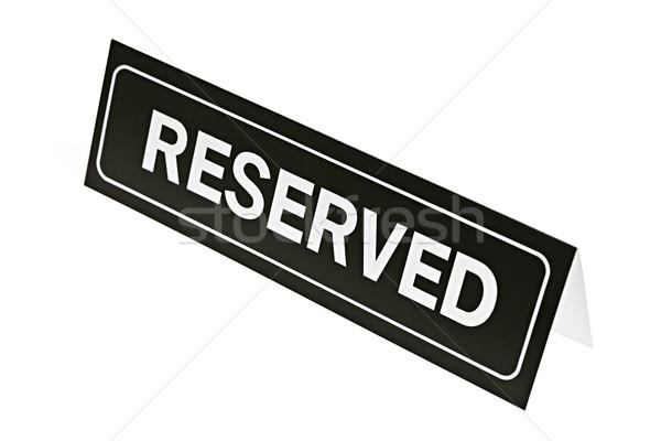 Reserved sign on white Stock photo © elenaphoto