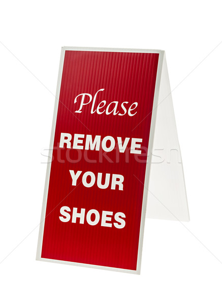 Remove your shoes sign Stock photo © elenaphoto