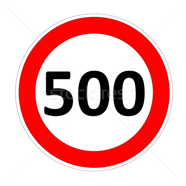 Speed limit sign for 500 Stock photo © Elenarts
