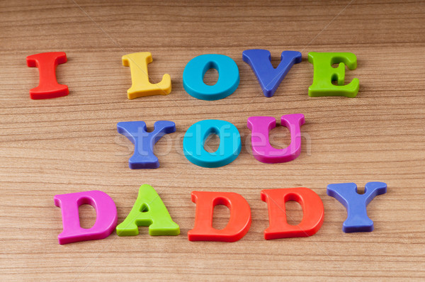 I love you dad message Stock photo © Elnur