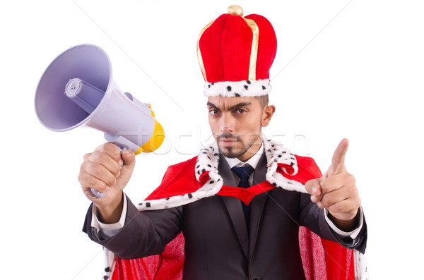 King businessman with loudspeaker isolated on white Stock photo © Elnur