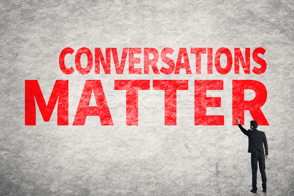 Conversations Matter Stock photo © elwynn