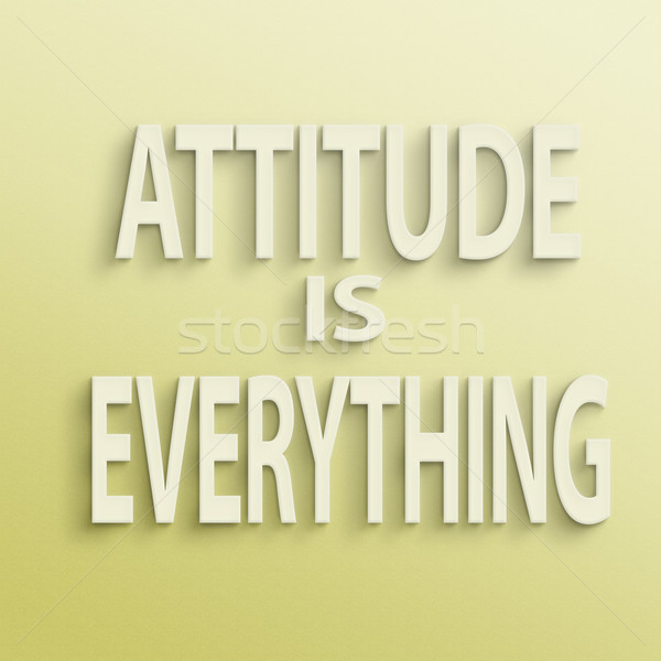 attitude is everything Stock photo © elwynn
