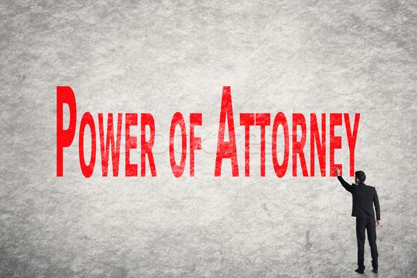 write words on wall, Power Of Attorney Stock photo © elwynn