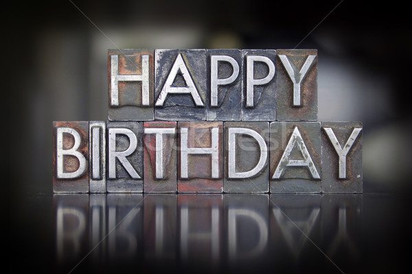 Happy Birthday Letterpress Stock photo © enterlinedesign