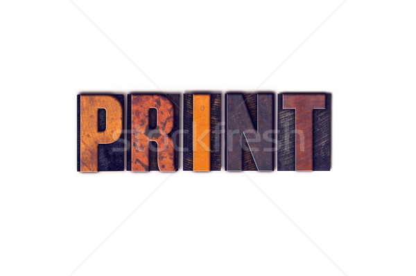 Print Concept Isolated Letterpress Type Stock photo © enterlinedesign