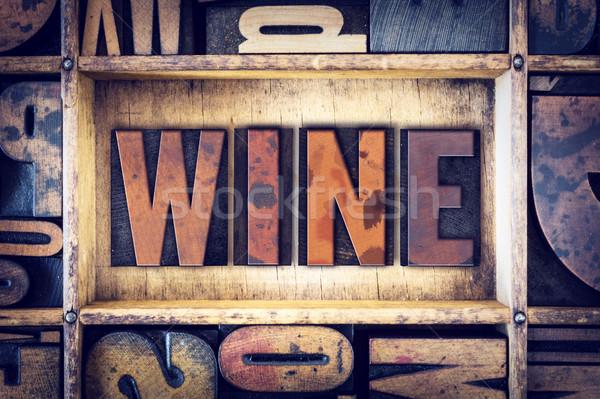 Wine Concept Letterpress Type Stock photo © enterlinedesign