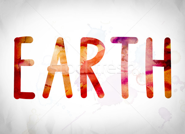 Earth Concept Watercolor Word Art Stock photo © enterlinedesign
