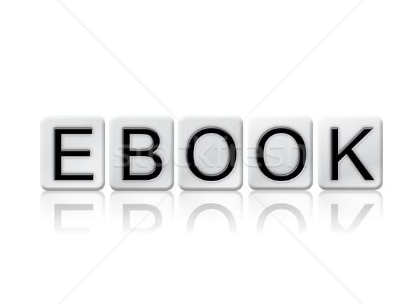 電子ブック 孤立した タイル張りの 文字 言葉 書かれた ストックフォト © enterlinedesign