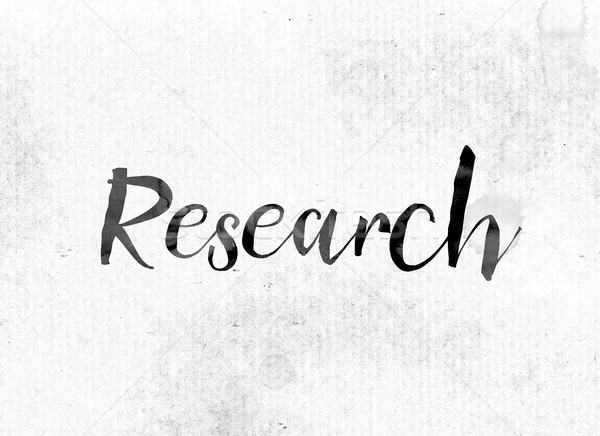 Research Concept Painted in Ink Stock photo © enterlinedesign