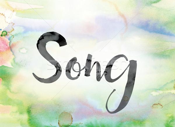 песня красочный акварель чернила слово искусства Сток-фото © enterlinedesign