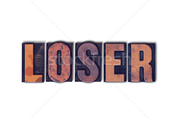 Loser Concept Isolated Letterpress Word Stock photo © enterlinedesign