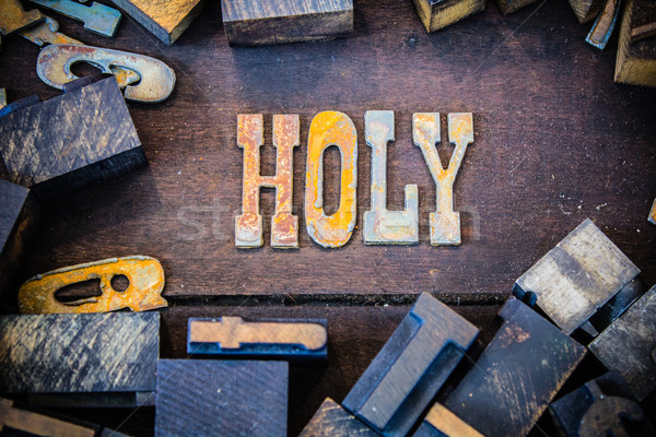 Holy Concept Rusty Type Stock photo © enterlinedesign