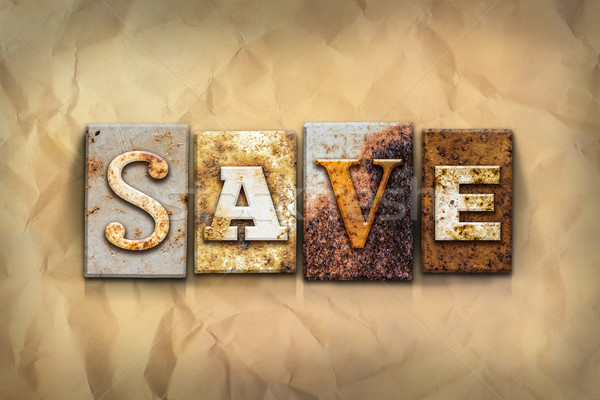 Save Concept Rusted Metal Type Stock photo © enterlinedesign