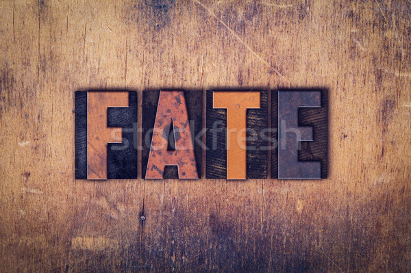 Stock photo: Fate Concept Wooden Letterpress Type
