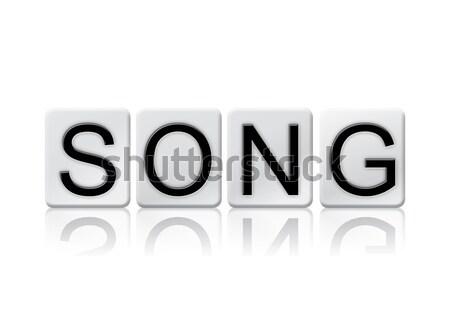 Canción aislado azulejos cartas palabra escrito Foto stock © enterlinedesign