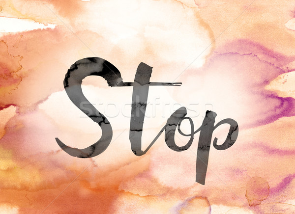 Stop Colorful Watercolor and Ink Word Art Stock photo © enterlinedesign