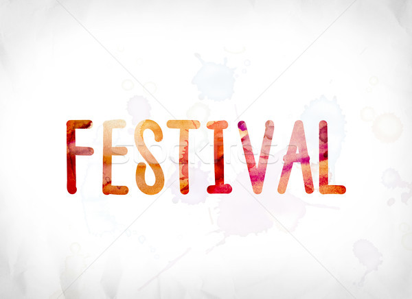 Festival Concept Painted Watercolor Word Art Stock photo © enterlinedesign