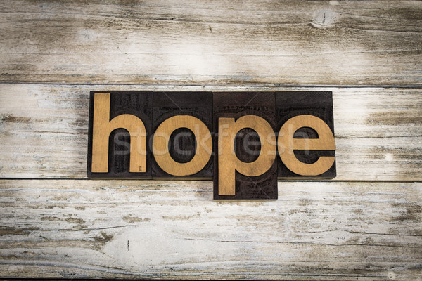 Hope Letterpress Word on Wooden Background Stock photo © enterlinedesign