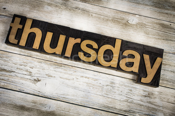Thursday Letterpress Word on Wooden Background Stock photo © enterlinedesign