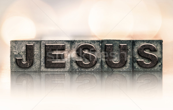 Jesus Concept Vintage Letterpress Type Stock photo © enterlinedesign