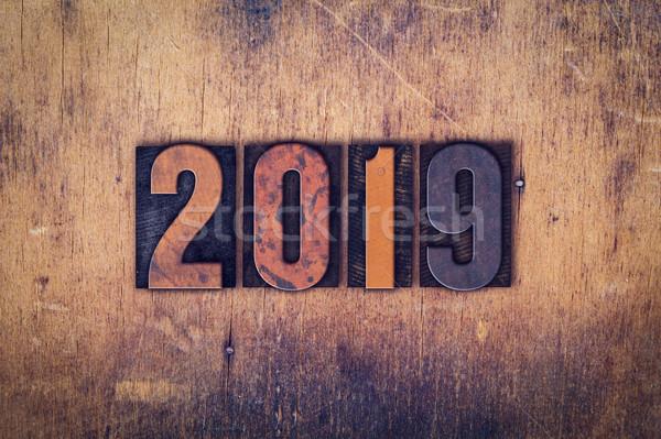 2019 Concept Wooden Letterpress Type Stock photo © enterlinedesign