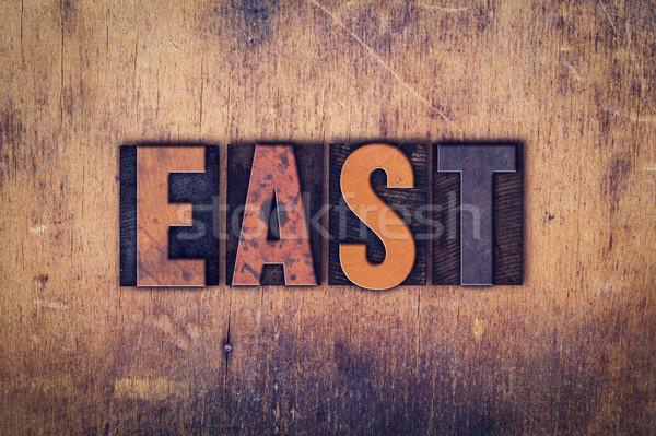 East Concept Wooden Letterpress Type Stock photo © enterlinedesign