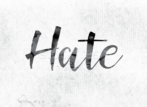 Hate Concept Painted in Ink Stock photo © enterlinedesign