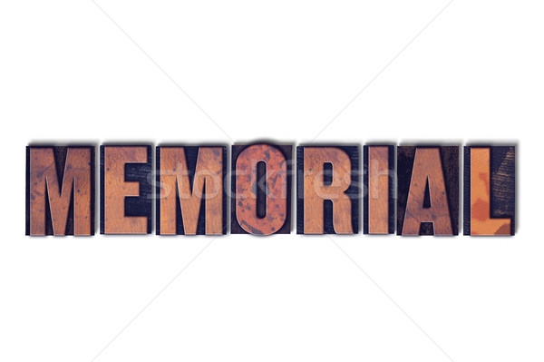 Memorial Concept Isolated Letterpress Word Stock photo © enterlinedesign