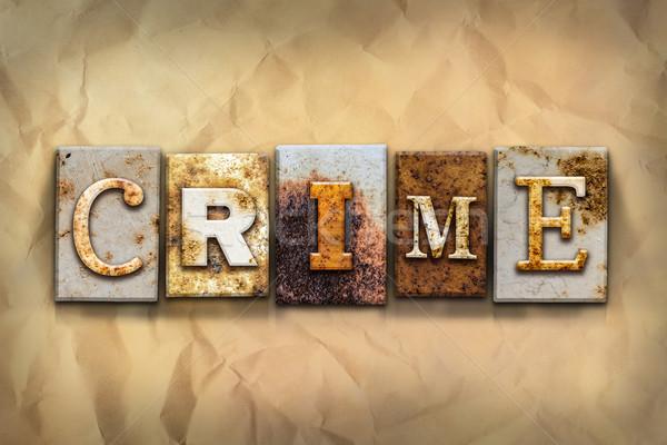 Przestępczości metal typu słowo napisany Zdjęcia stock © enterlinedesign