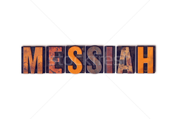 Messiah Concept Isolated Letterpress Type Stock photo © enterlinedesign