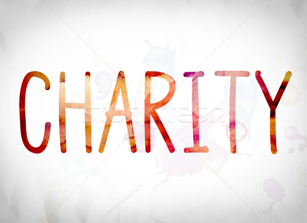 Charity Concept Watercolor Word Art Stock photo © enterlinedesign