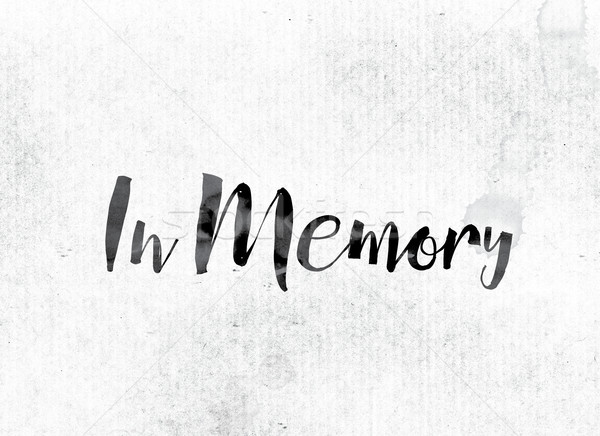 In Memory Concept Painted in Ink Stock photo © enterlinedesign