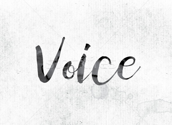 Voice Concept Painted in Ink Stock photo © enterlinedesign