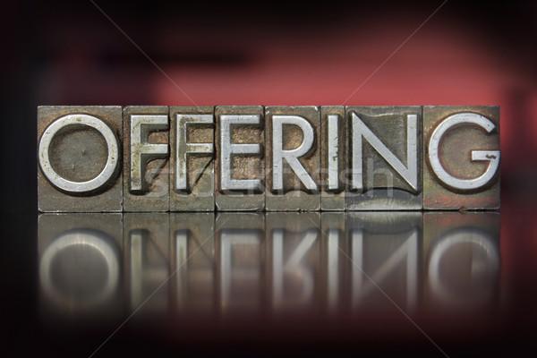 Offering Letterpress Stock photo © enterlinedesign