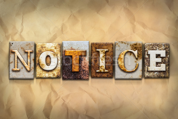 Notice Concept Rusted Metal Type Stock photo © enterlinedesign