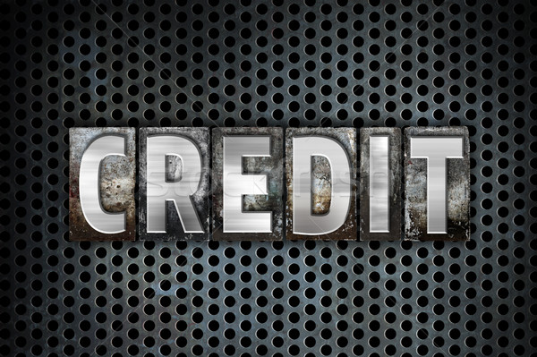 Credit Concept Metal Letterpress Type Stock photo © enterlinedesign
