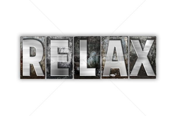 Сток-фото: расслабиться · изолированный · металл · тип · слово