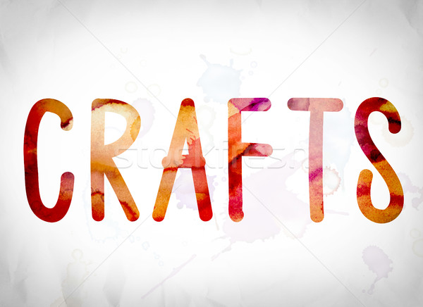 Crafts Concept Watercolor Word Art Stock photo © enterlinedesign